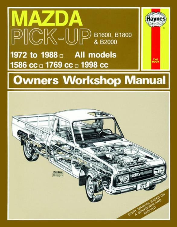 0267 haynes manual mazda b1600 b1800 b2000 pick up petrol 72 rh eandmmotorfactors co uk mazda b1600 workshop manual Mazda R100