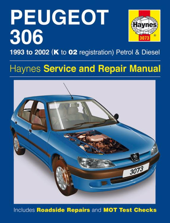 3073 haynes manual peugeot 306 petrol diesel 93 02 k to 02 rh eandmmotorfactors co uk Manual Book Service Station