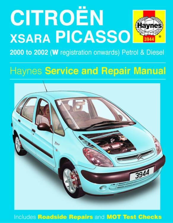 3944 Haynes Manual Citro�n Xsara Picasso Petrol Diesel 00 02 W To: Wiring Diagram Citroen Xsara 2002 At Satuska.co