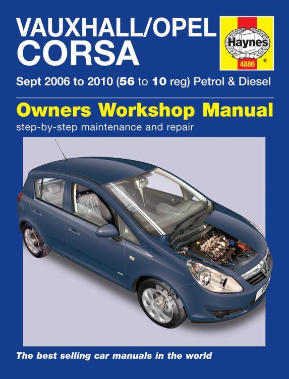 4886 haynes manual vauxhall opel corsa petrol diesel sept 06 10 rh eandmmotorfactors co uk vauxhall corsa owners manual vauxhall corsa owners manual 1999 pdf