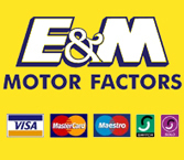 E and M Motorfactors we accept Visa Mastercard Maestro Solo Switch